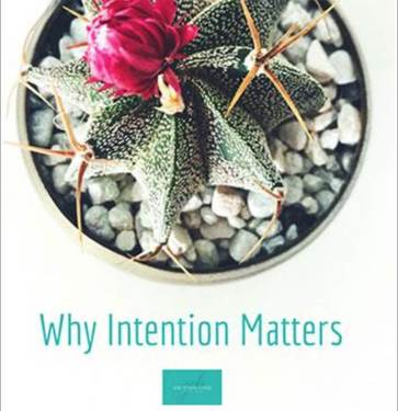 Why intention matters