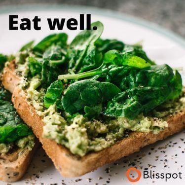 Eat well.