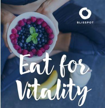 Eat for vitality.
