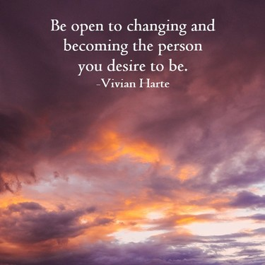 Be Open to Changing