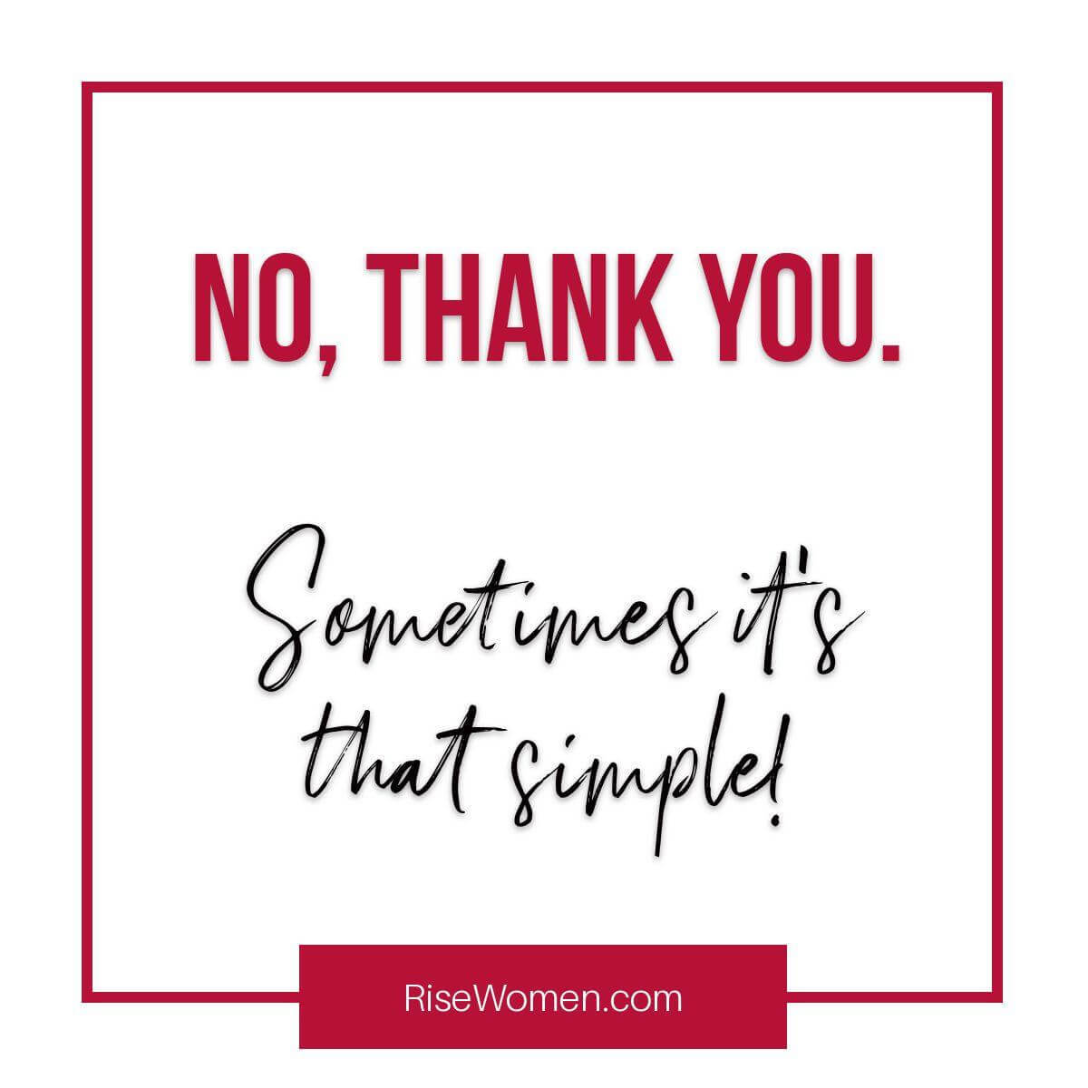 No thank you. Sometime it's that simple!