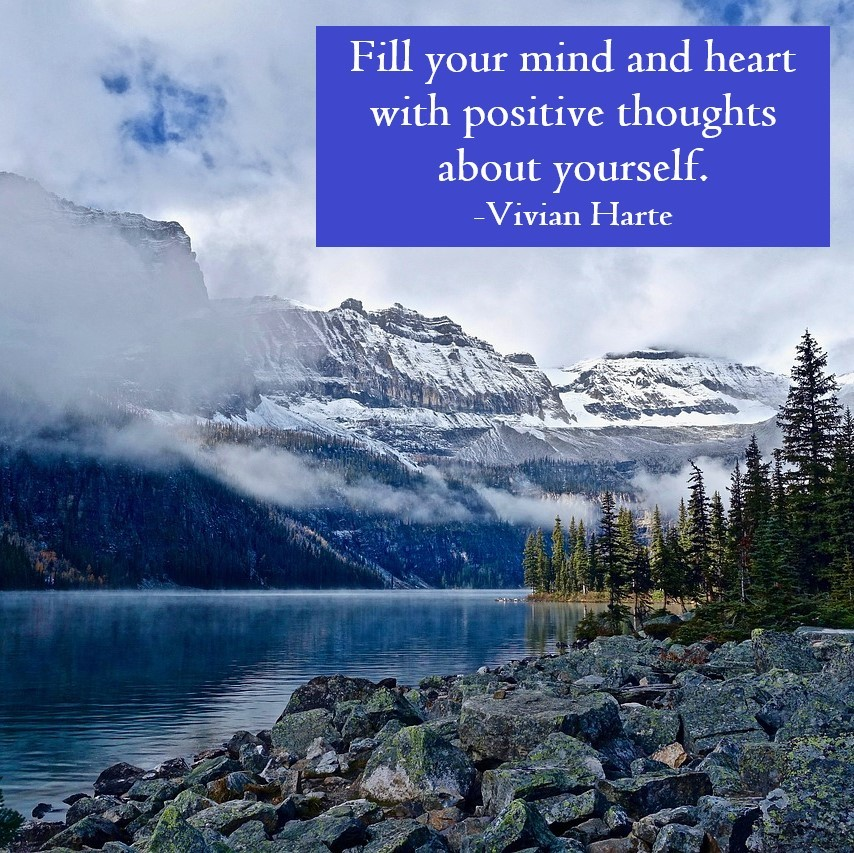 Fill Your Mind and Heart with Positive Thoughts