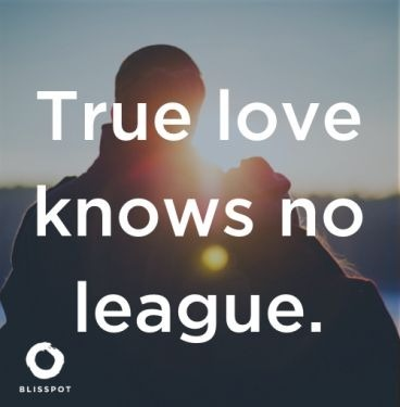 True love knows no league.